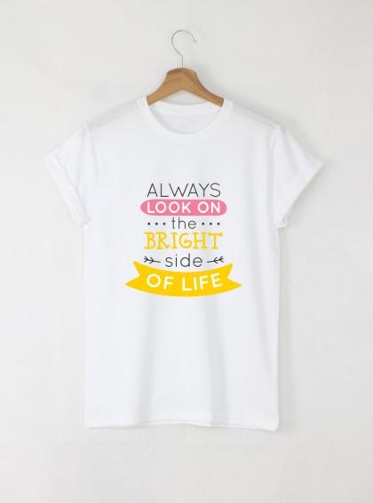 Bright Side Of Life Дамска бяла тениска с дизайнерски принт